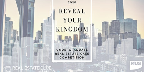 Reveal Your Kingdom Case Competition by McGill Real Estate Club tickets