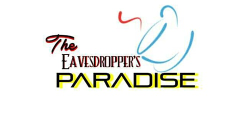 "Eavesdroppers' Paradise present ""BLOW YOUR SMOKE"" tickets"