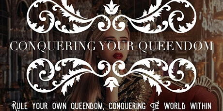 Conquering Your Queendom tickets
