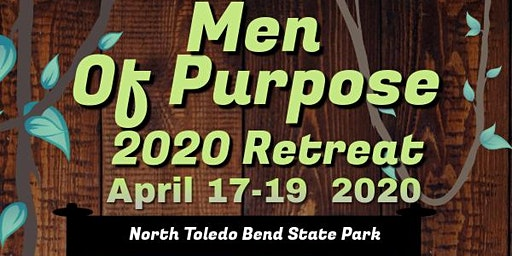 Men Of Purpose Retreat 2020