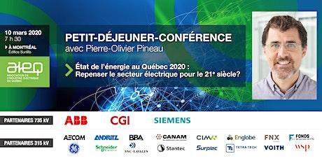 AIEQ - Petit-déjeuner-conférence - État de l'énergie au Québec 2020 : Repenser le secteur électrique pour le 21e siècle?? tickets