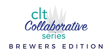 CLT Collaborative Series: Brewers Edition tickets