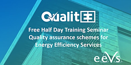 Quality Certification for Energy Efficiency Services free training seminar tickets