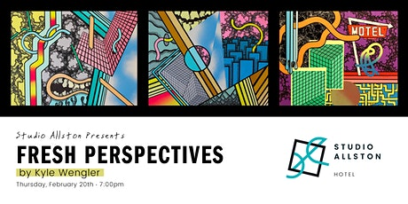 Gallery Reception: Fresh Perspectives - Kyle Wengler tickets