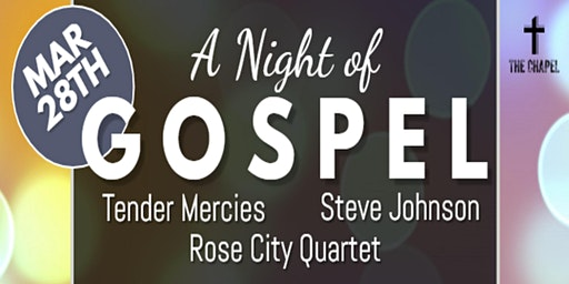 A Night of Gospel at The Chapel