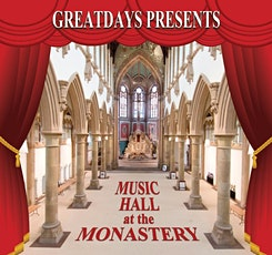 St George's Day Music Hall at Gorton Monastery tickets