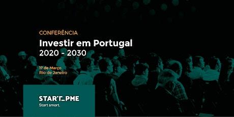 Investir em Portugal 2020 - 2030 ingressos