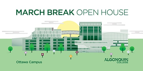 2020 March Break Open House or March Break Campus Tours tickets