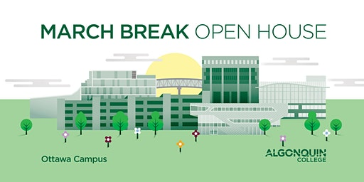 2020 March Break Open House or March Break Campus Tours