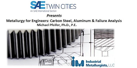 Metallurgy for Engineers: Carbon Steel, Aluminum and Failure Analysis tickets