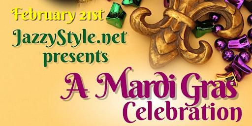 JazzyStyle.net Presents A Mardi Gras Celebration