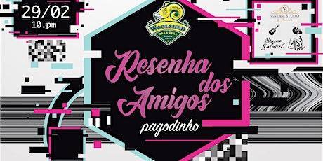Resenha dos Amigos - Pagodinho tickets