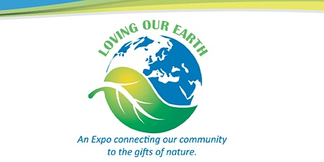 Loving Our Earth Expo 2020 tickets