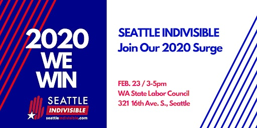SEATTLE INDIVISIBLE: 2020 WE WIN!