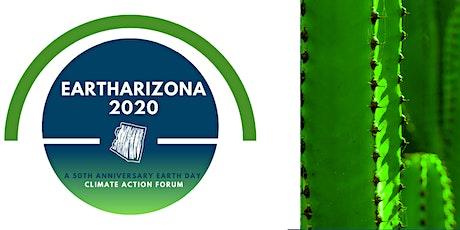 EarthArizona 2020 - A Climate Action Summit tickets