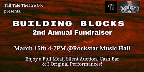 Building Blocks: 2nd Annual Fundraiser tickets