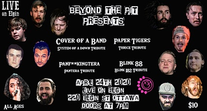 Cover of A Band (SOAD cover band) Paper Tigers (Thrice cover band) and more tickets