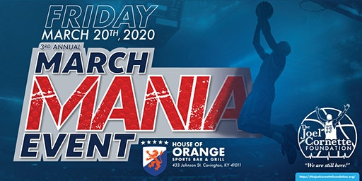 3rd Annual March Mania Event Supporting The Joel Cornette Foundation