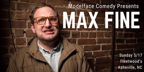 Comedy at Fleetwood's: Max Fine tickets