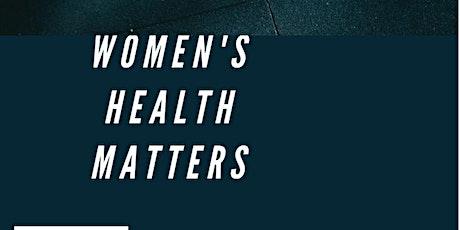 Women's Health Matters/La santé des femmes est importante billets