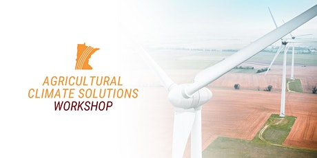 Agricultural Climate Solutions Workshop tickets