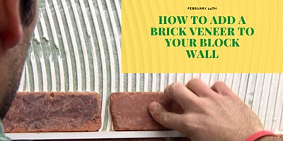 How To Add A Brick Veneer To Your Block Wall