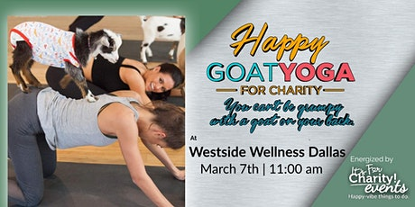 Happy Goat Yoga-For Charity: Benefiting Westside Wellness Dallas tickets
