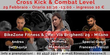 Stage Cross Kick & Combat Level biglietti