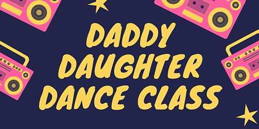 Daddy Daughter Dance Class
