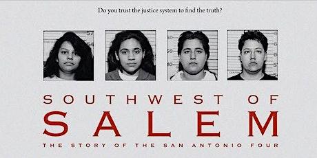 Southwest of Salem: The Exoneration of the San Antonio Four tickets