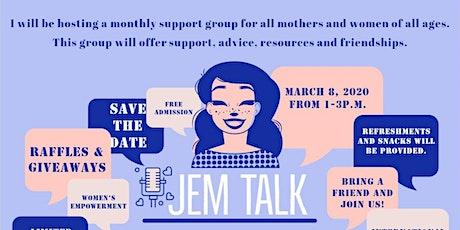 Jem Talk Women Support Group tickets
