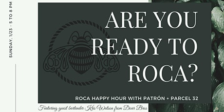 Sunday Funday Happy Hour with Roca Patrón! tickets