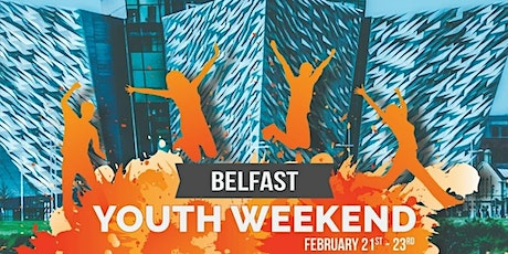 Belfast Youth Weekend 2020 tickets