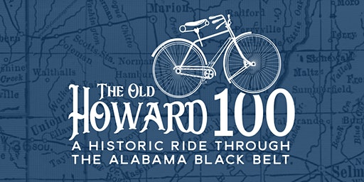 The Old Howard 100: Bike through the Alabama Black Belt