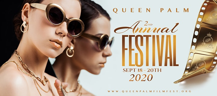 2nd Annual Queen Palm Int'l Film Festival 2020 image