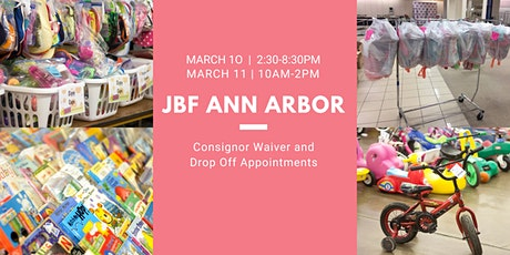 JBF Ann Arbor Consignor Drop Off Appointment and Waiver tickets