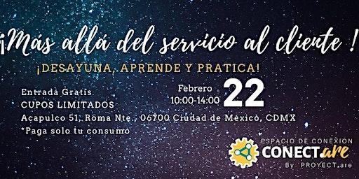 Networking de emprendedoras Conect.are 4: Más allá de Servicio al Cliente.