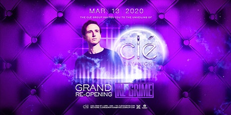 Clé Grand Reopening w/ RL Grime / Friday March 13th tickets