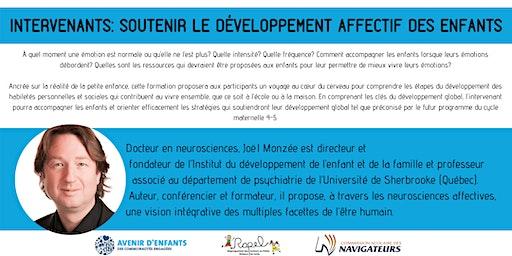 INTERVENANTS: Soutenir le développement affectif des enfants par Joel Monzée
