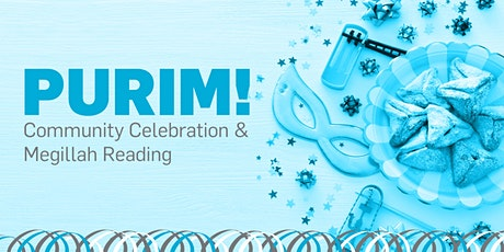 Purim Community Celebration and Megillah Reading tickets