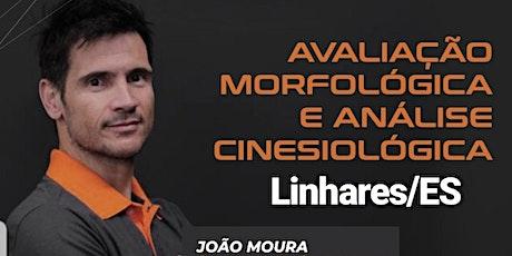 AVALIAÇÃO MORFOLÓGICA E ANÁLISE CINESIOLÓGICA bilhetes