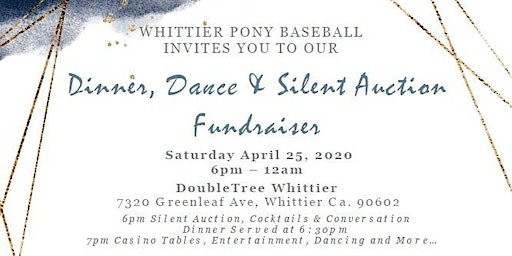 Whittier Pony Baseball Dinner Dance & Silent Auction