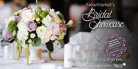 Newmarket/Aurora Bridal Showcase - Spring 2020 tickets