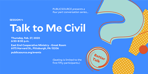 Better Talk, Session 1: Talk to Me Civil