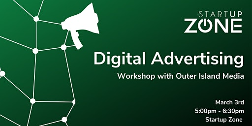 Intro to Digital Advertising | Workshop with Outer Island Media