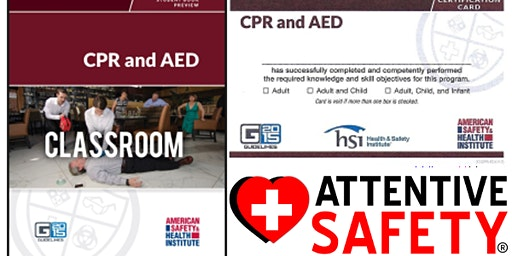 CPR and AED Class, $65, Same day ASHI card.