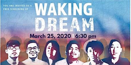 Documentary Film Screening of Waking Dream tickets