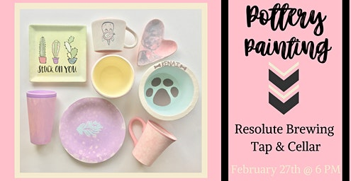 Pottery Painting at Resolute Brewing Tap & Cellar