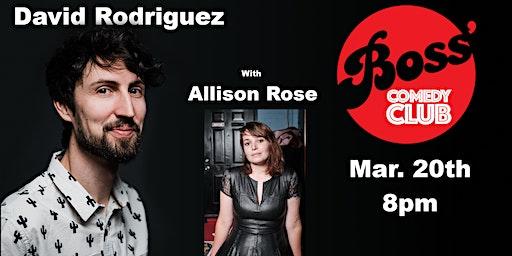 David Rodriguez w/ Allison Rose