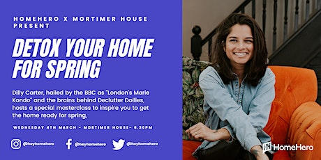 HomeHero x Mortimer House present Detox Your Home for Spring tickets